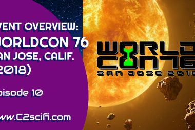 Event Overview: WorldCon 76, San Jose, Calif.
