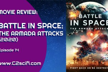 """Movie Review: """"Battle in Space: The Armada Attacks"""" (2020)"""
